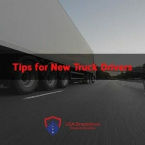 Tips for New Truck Drivers