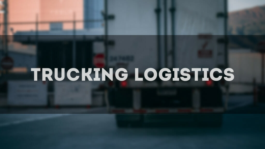 trucking logistics improvements
